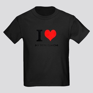 I Love My Bonus Mom Kids Dark T-Shirt