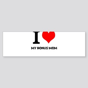 I Love My Bonus Mom Sticker (Bumper)