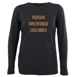 Indians Discovered Colum Plus Size Long Sleeve Tee