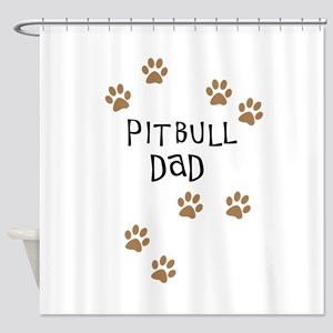 Pitbull Dad Shower Curtain