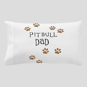 Pitbull Dad Pillow Case