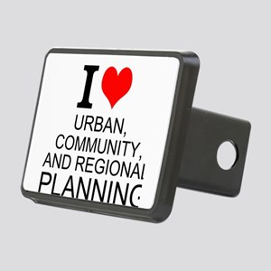 I Love Urban, Community, And Regional Planning Hit