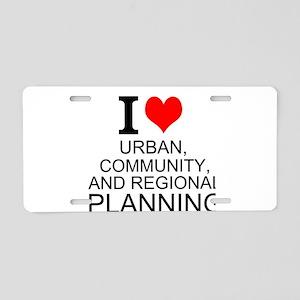 I Love Urban, Community, And Regional Planning Alu
