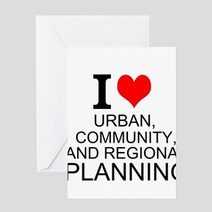 I Love Urban, Community, And Regional Planning Gre