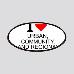 I Love Urban, Community, And Regional Planning Pat