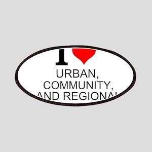 I Love Urban, Community, And Regional Planning Pat