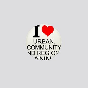 I Love Urban, Community, And Regional Planning Min