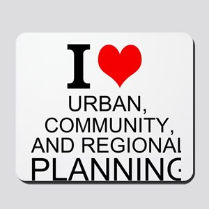 I Love Urban, Community, And Regional Planning Mou