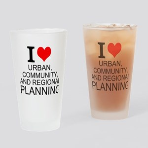 I Love Urban, Community, And Regional Planning Dri