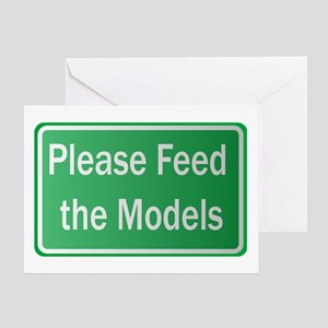 Feed the Models Greeting Card