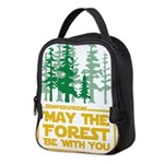 May The Forest Be With You Neoprene Lunch Bag
