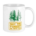 May the Forest Be With You Mugs