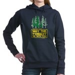 May The Forest Be With Women's Hooded Sweatshi