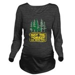 May the Forest Be With You Long Sleeve Maternity T