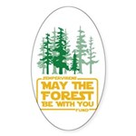 May The Forest Be With You Sticker