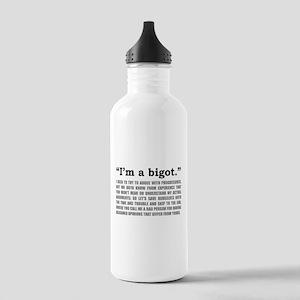 """I'm a bigot"" (black print on light) Water Bottle"