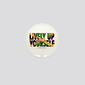 Lively Up Yourself - Mini Button