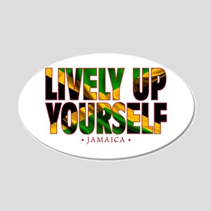 Lively Up Yourself - 20x12 Oval Wall Decal