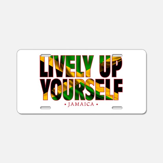 Lively Up Yourself - Aluminum License Plate