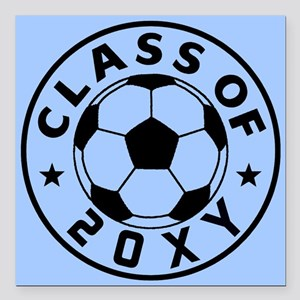"Class of 20?? Soccer Square Car Magnet 3"" x 3"""
