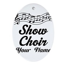 Personalized Show Choir Gift Oval Ornament