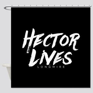 Hector Lives Longmire Shower Curtain