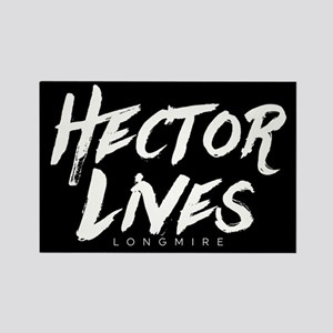 Hector Lives Longmire Magnets