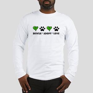 Rescue*Adopt*Love Long Sleeve T-Shirt