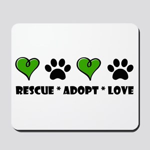 Rescue*Adopt*Love Mousepad
