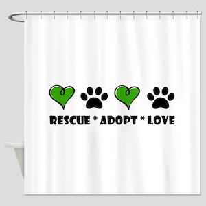 Rescue*Adopt*Love Shower Curtain