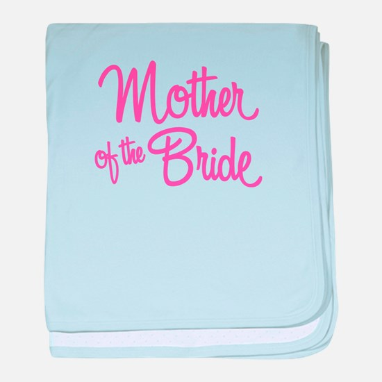 Mother of the Bride baby blanket
