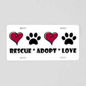Rescue*Adopt*Love Aluminum License Plate