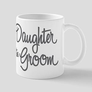Daughter of the Groom Mugs
