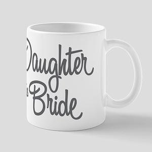 Daughter of the Bride Mugs