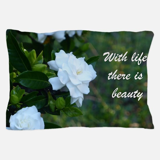Meaningful Gardenia Flower Quote Pillow Case