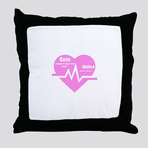 Cute enough to stop your heart Throw Pillow