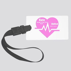 Cute enough to stop your heart Large Luggage Tag