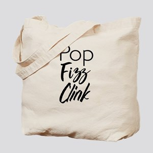 Pop fizz clink Tote Bag