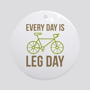 Every Day Is Leg Day Ornament (Round)