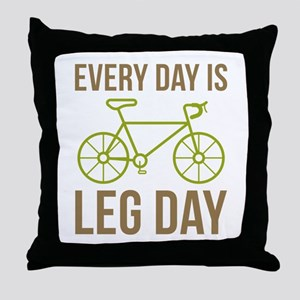 Every Day Is Leg Day Throw Pillow