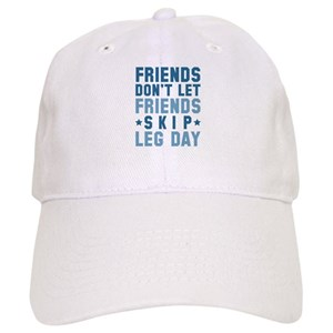 3066907bad331 Workout Leg Day Hobbies Hats - CafePress
