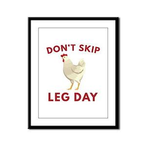 Don't Skip Leg Day Framed Panel Print