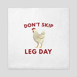 Don't Skip Leg Day Queen Duvet