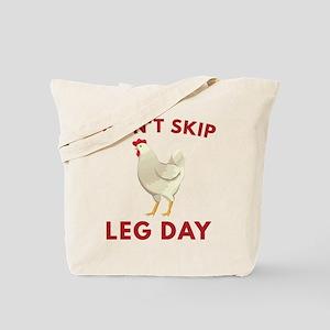 Don't Skip Leg Day Tote Bag