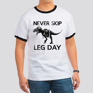 Never Skip Leg Day Ringer T