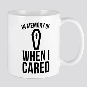 In Memory Of Wen I Cared Mug