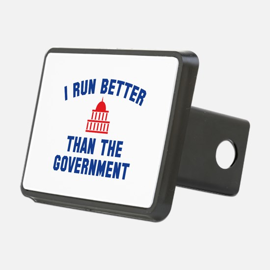 I Run Better Than The Government Hitch Cover