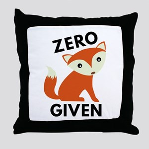 Zero Fox Given Throw Pillow