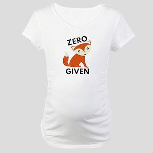 Zero Fox Given Maternity T-Shirt