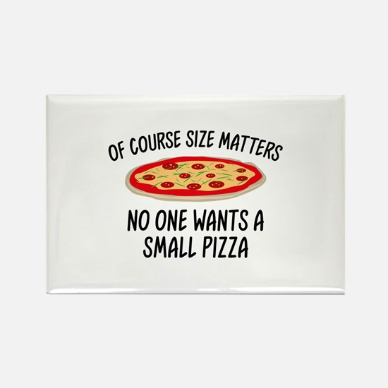 Of Course Size Matters Rectangle Magnet
